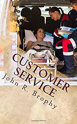 Customer Service: Perspectives and Considerations for the Ems Leader