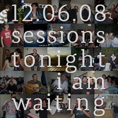 Tonight I Am Waiting