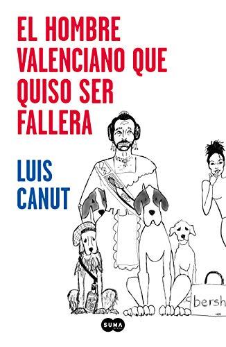 El hombre valenciano que quiso ser fallera (Nuevas voces)