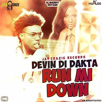 Run Mi Down (Blahdaff Nation Riddim)