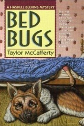 Bed Bugs - Book #3 of the Haskell Blevins