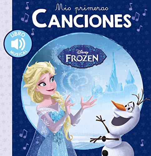Mis primeras canciones. Frozen (Hachette Infantil - Disney - Prescolar)