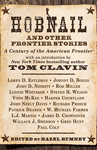 Image of Hobnail and Other Frontier Stories: With a foreword by #1 New York Times Bestselling Author Tom Clavin