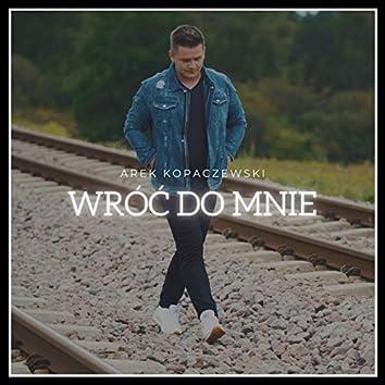 Wróć do mnie (Radio Edit)