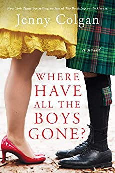 Where Have All the Boys Gone?: A Novel (English Edition) van [Jenny Colgan]