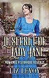 Le secret de Lady Jane: Romance historique regency