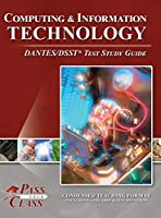 Computing and Information Technology DANTES/DSST Test Study Guide