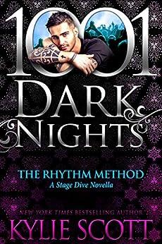 The Rhythm Method: A Stage Dive Novella (English Edition) por [Kylie Scott]