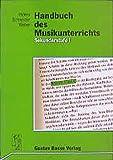 Handbuch des Musikunterrichts. Sekundarstufe I - Siegmund Helms
