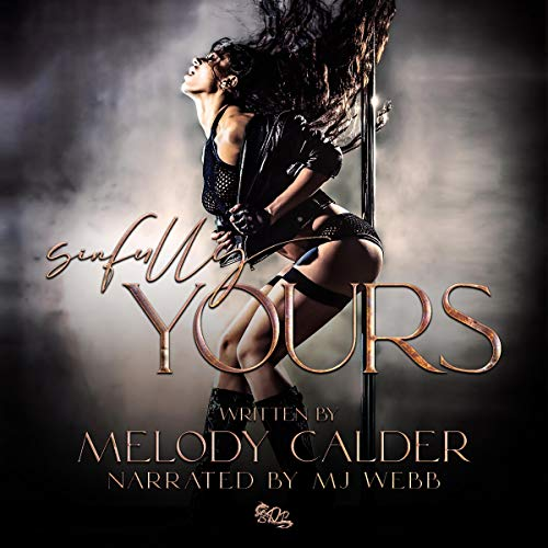 Sinfully Yours Audiobook By Melody Calder cover art