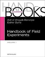 Handbook of Field Experiments (Volume 1) (Handbook of Economic Field Experiments (Volume 1))