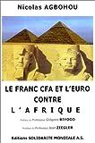 Le Franc CFA et l'Euro contre Afrique