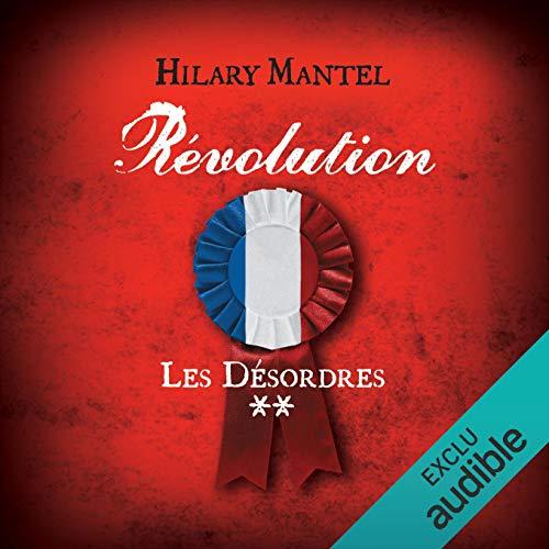 Couverture de Révolution. Les désordres