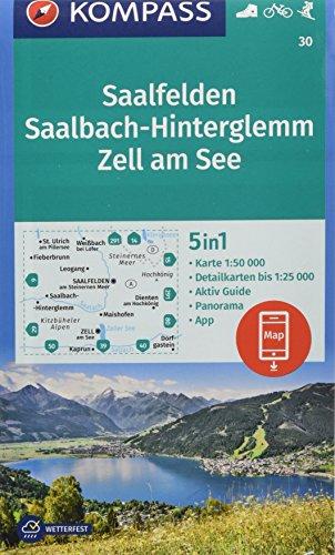 KOMPASS Wanderkarte Saalfelden, Saalbach-Hinterglemm, Zell am See: 5in1 Wanderkarte 1:50000 mit Panorama, Aktiv Guide und Detailkarten inklusive Karte ... Skitouren. (KOMPASS-Wanderkarten, Band 30)