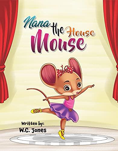 Nana the House Mouse (English Edition)