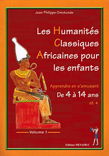 Uşaqlar üçün Klassik Afrika Humanitar Elmləri: Cild 1