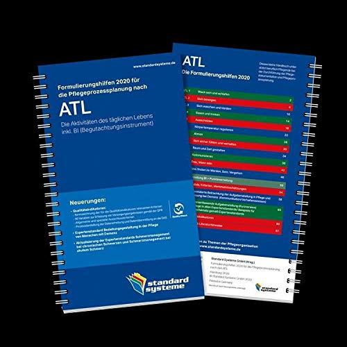 Formulierungshilfen 2020 für die Pflegeprozessplanung nach ATL: Die Aktivitäten des täglichen Lebens inkl. BI (Begutachtungsinstrument)