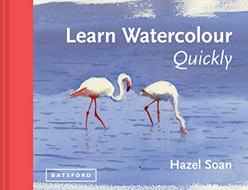 Learn Watercolour Quickly (Learn Quickly)