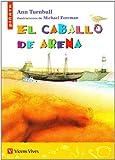 El Caballo De Arena (Colección Piñata) - 9788431668945