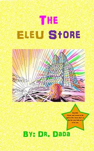 The Eleu Store (What's An Eleu? Book 3) (English Edition)
