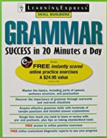 Grammar Success in 20 Minutes a Day (Skill Builders)