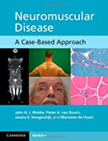 Neuromuscular Disease: A Case-Based Approach
