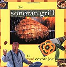 The Sonoran Grill (Cookbooks and Restaurant Guides)