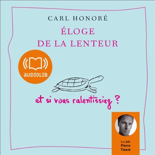[LIVRE AUDIO] CARL HONORÉ - ÉLOGE DE LA LENTEUR  [MP3 160KBPS]