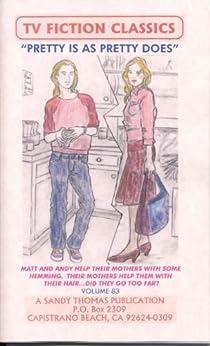 PRETTY IS AS PRETTY DOES (TV FICTION CLASSICS Book 83) (English Edition) par [Sandy Thomas]