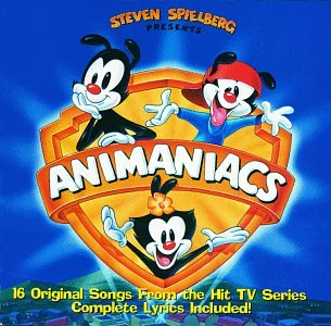 Steven Spielberg Presents Animaniacs: 16 Original Songs From The Hit TV Series