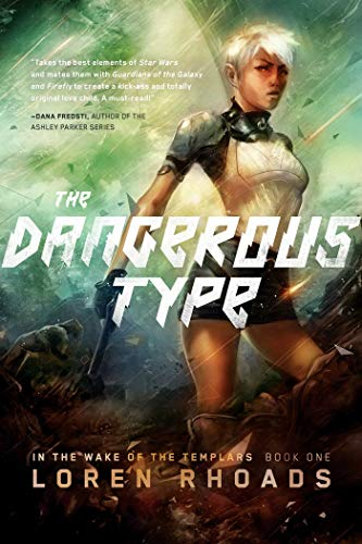 The Dangerous Type: In the Wake of the Templars, Book One (English Edition)