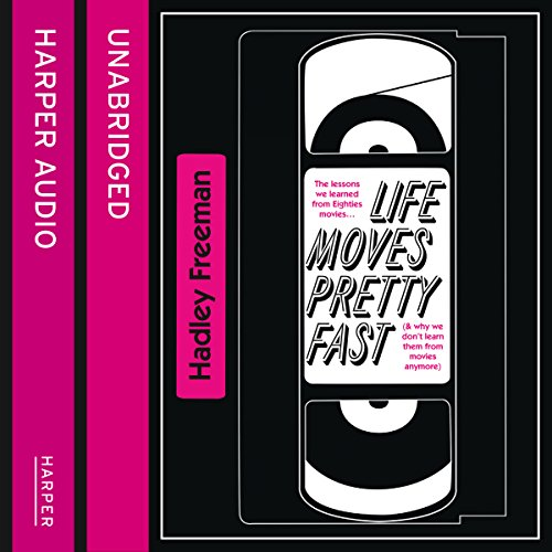 Life Moves Pretty Fast audiobook cover art