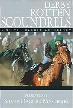 Derby Rotten Scoundrels a Silver Dagger Mystery 157072279X Book Cover