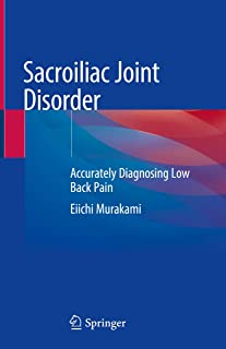 Sacroiliac Joint Disorder: Accurately Diagnosing Low Back Pain