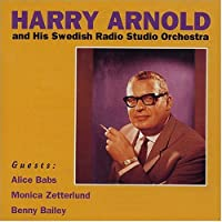 Harry Arnold and His Swedish Radio Studio Orchestra