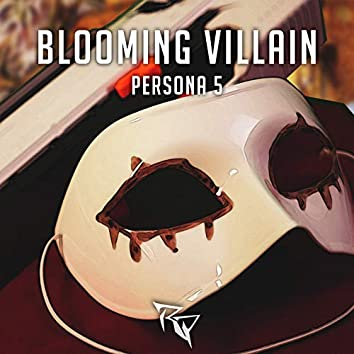 """Blooming Villain (From  """"Persona 5"""") [Metal Version]"""