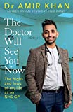 The Doctor Will See You Now: The highs and lows of my life as an NHS GP