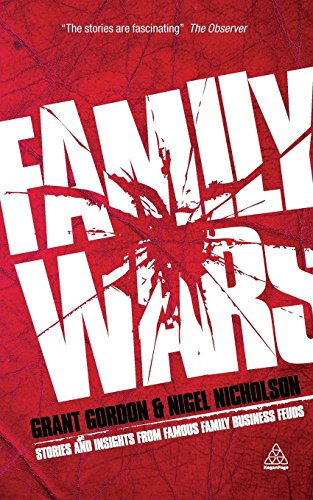 Family Wars: Stories and Insights from Famous Family Business Feuds by Grant Gordon (3-Mar-2010) Paperback