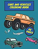 Cars And Vehicles Coloring Book: Coloring book for kids, trucks, bikes, motorcycle and many more vehicles