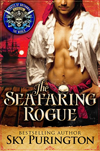 The Seafaring Rogue: Pirates of Britannia Connected World (Pirates of Britannia World Book 0)
