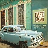 Cafe Cubano:Instrumental Cuban