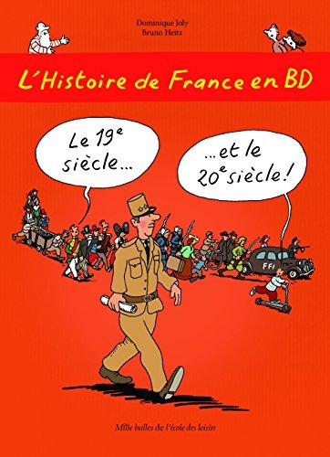 L'histoire de France en BD, Tome 6 : Le XIXe et le XXe siècle