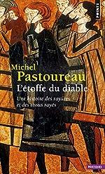 L'étoffe du diable. Une histoire des rayures et des tissus rayés de Michel Pastoureau
