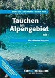 Tauchen im Alpengebiet - Teil 1