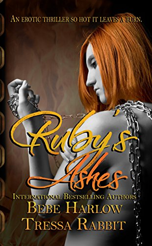 Ruby's Ashes: Sequel to Smoldering Ruby