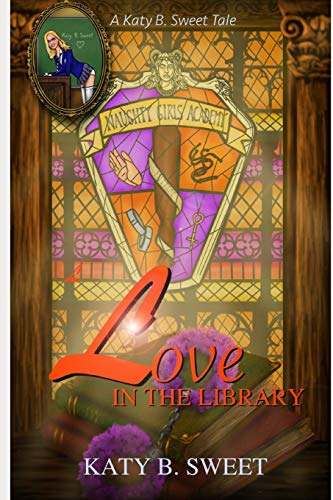 Love in the Library: A Naughty Girls Academy Story