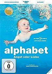 alphabet - Angst oder Liebe? Schulkritischer Film und Buch