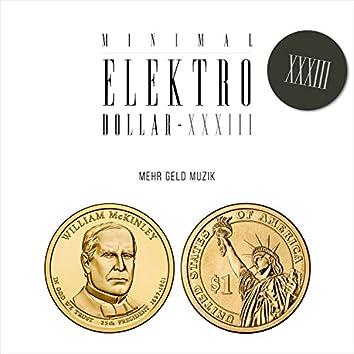 Minimal Elektro-Dollar Xxxiii