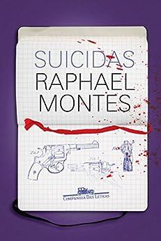 Suicidas por [Raphael Montes]