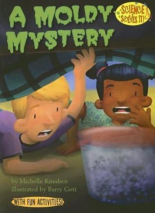 A Moldy Mystery (Turtleback School & Library Binding Edition)